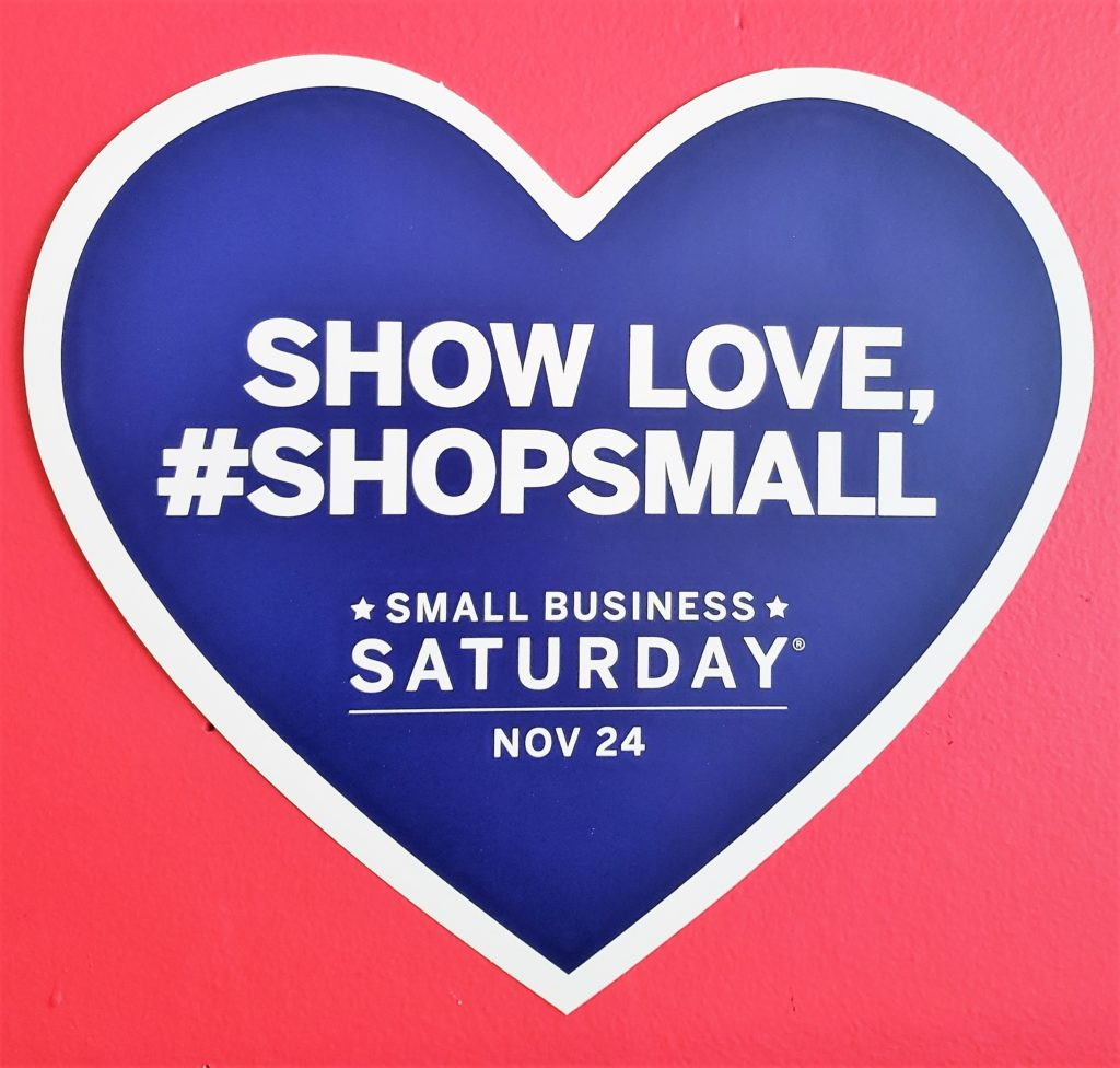 Shop Small Saturday, November 24, 2018
