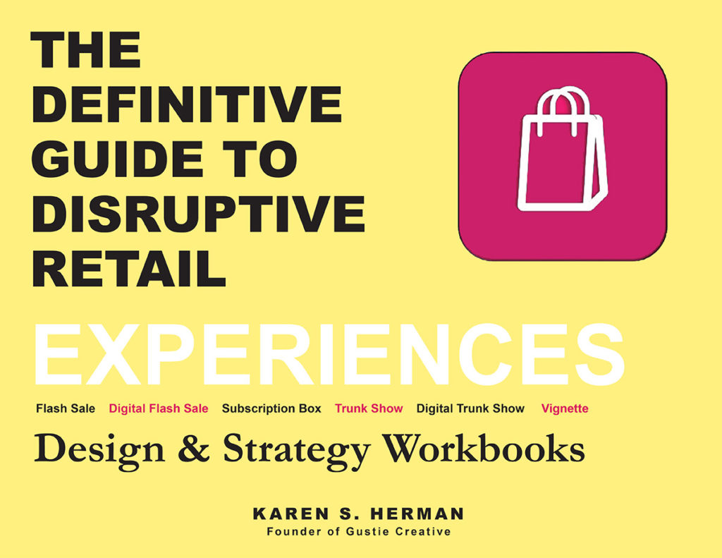 Create Disruptive Retail, Experiences Workbook 2019, Gustie Creative LLC