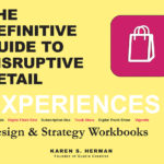 Create Disruptive Retail, Experiences Workbooks 2019, Gustie Creative LLC